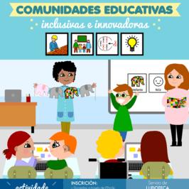 Construíndo comunidades educativas inclusivas. Non te perdas esta cita o 27 de abril.