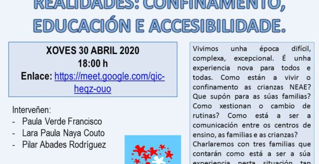 Webinar: Ampliando a mirada a outras realidades: confinamento, educación e accesibilidade.