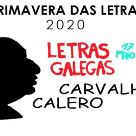 Carvalho Calero. Letras Galegas 2020.