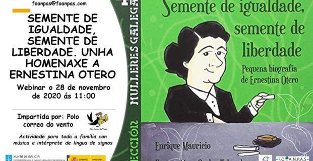 Webinar: SEMENTE DE IGUALDADE, SEMENTE DE LIBERDADE. UNHA HOMENAXE A ERNESTINA OTERO.